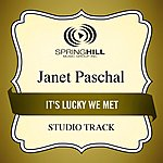 Janet Paschal It's Lucky We Met (Studio Track)