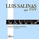 Luis Salinas Luis Salinas En Vivo - Día 1