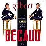 Gilbert Bécaud Gilbert Becaud (1960-1961) [2011 Remastered] [Deluxe Version]
