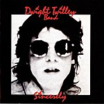 Dwight Twilley Sincerely