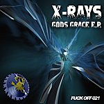 The X-Rays Gods Grace - Ep