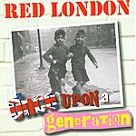Red London Once Upon A Generation