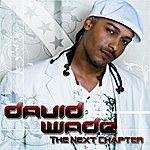 David Wade The Next Chapter