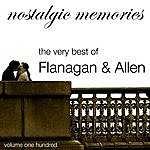Flanagan & Allen Nostalgic Memories-The Very Best Of Flanagan & Allen-Vol. 100