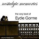Eydie Gorme Nostalgic Memories-The Very Best Of Eydie Gorme-Vol. 99