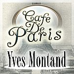 Yves Montand Cafe De Paris