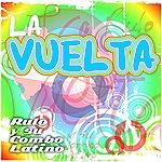 Rulo Y Su Combo Latino La Vuelta