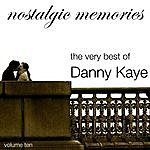 Danny Kaye Nostalgic Memories-The Very Best Of Danny Kaye-Vol. 10