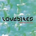 Love Bites Nothing But Joy