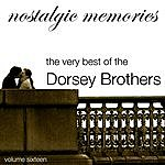 The Dorsey Brothers Nostalgic Memories - Volume 16 - Dorsey Brothers