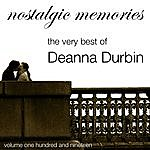 Deanna Durbin Nostalgic Memories-The Very Best Of Deanna Durbin-Vol. 119