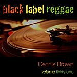 Dennis Brown Black Label Raggae-Dennis Brown-Vol. 31