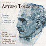"Arturo Toscanini Tchaikovsky, P.I.: Symphony No. 6, ""Pathetique"" / Rossini, G.: Barber Of Seville Overture (Nbc Symphony, Toscanini) (1954)"
