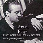 Claudio Arrau Liszt, F.: Piano Concerto No. 2 / Schumann, R.: Piano Concerto / Weber, C.M. Von: Konzertstuck (Arrau) (1943, 1947, 1951)