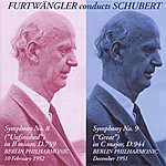"Wilhelm Furtwängler Schubert, F.: Symphonies Nos. 8, ""Unfinished"" And 9, ""Great"" (Berlin Philharmonic, Furtwangler) (1951-1952)"