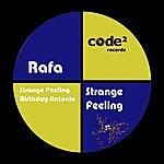 Rafa Strange Feeling