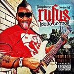 Rufus Outta Control - Single