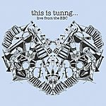 Tunng This Is Tunng... Live From The Bbc