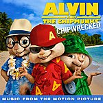 Alvin & The Chipmunks Chipwrecked (Music From The Motion Picture)