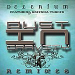Delerium Dust In Gravity Remixes (Feat. Kreesha Turner)