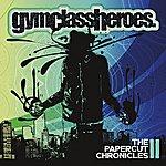 Gym Class Heroes The Papercut Chronicles II