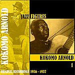 Kokomo Arnold Jazz Figures / Kokomo Arnold, Volume 1 (1936-1937)