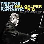 The Hal Galper Trio Trip The Light Fantastic