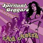 Spiritual Beggars Ad Astra