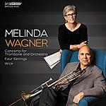 New York Philharmonic Music Of Melinda Wagner