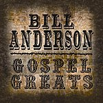 Bill Anderson Gospel Greats By Bill Anderson