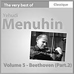 Yehudi Menuhin Beethoven Pt. II : Sonate Pour Violon No. 1 En Ré Majeur, Op. 12 No. 1