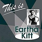 Eartha Kitt This Is... (Eartha Kitt)