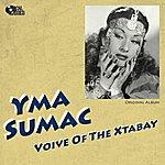 Yma Sumac Voice Of The Xtabay (Original Album Plus Bonus Track)