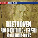 """Anton Nanut Beethoven: Piano Concertos No. 3 & 5 """"Emperor"""""""
