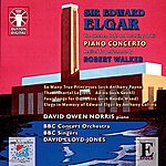 BBC Concert Orchestra Sir Edward Elgar (The Sketches, Drafts And Recordings Of His Piano Concerto)