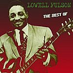 Lowell Fulson The Best Of