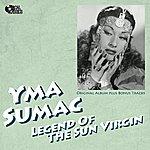 Yma Sumac Legend Of The Sun Virgin (Original Album Plus Bonus Track)