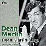 Dean Martin Dean Martin Sings (Original Album Plus Bonus Tracks)