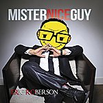 Eric Roberson Mr. Nice Guy