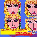 Lauretta MacBeth In My Levis' - Single