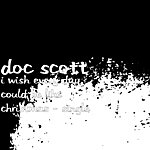 Doc Scott I Wish Every Day Could Be Like Christmas - Single