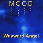 Mood Wayward Angel - Single