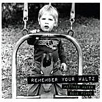 Cover Art: Remember Your Waltz