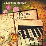 Christine Brown Piano Stories