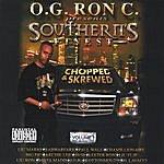 OG Ron C Southerns Finest / Chopped & Skrewed