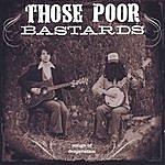 Those Poor Bastards Songs Of Desperation