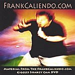 Frank Caliendo Material From The Frankcaliendo.Com Giggles Shakey Cam DVD