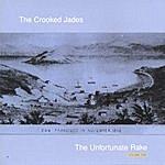 Crooked Jades The Unfortunate Rake, Volume 1