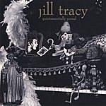 Jill Tracy Quintessentially Unreal