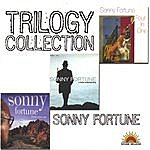 Sonny Fortune Trilogy Collection